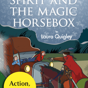 Spirit and The Magic Horsebox by Laura Quigley