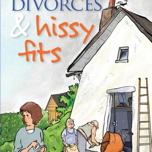 Horses, Divorces & Hissy Fits by Tina Cryer